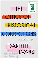 The Office of Historical Corrections: A Novella and Stories by Danielle Evans book cover